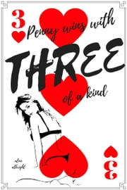 Penny Wins With Three of a Kind ebook by Aline Albright