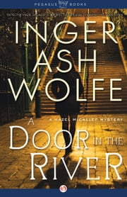 A Door in the River - A Hazel Micallef Mystery ebook by Inger Ash Wolfe