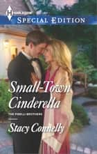 Small-Town Cinderella ebook by Stacy Connelly