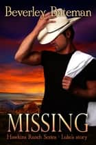 Missing - Luke's Story ebook by Beverley Bateman