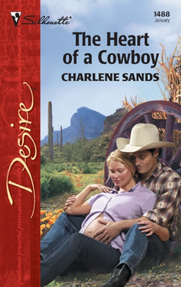 The Heart of a Cowboy ebook by Charlene Sands