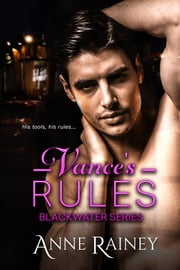 Vance's Rules ebook by Anne Rainey