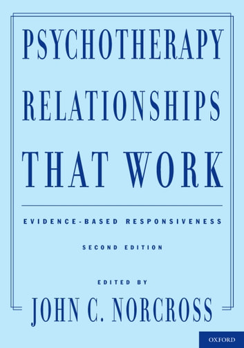 psychotherapy relationships that work evidence based responsiveness pdf