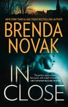 In Close ebook by Brenda Novak