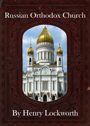 Russian Orthodox Church ebook by Henry Lockworth,Eliza Chairwood,Bradley Smith