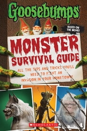 Goosebumps The Movie: Monster Survival Guide ebook by Susan Lurie