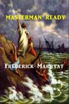 Masterman Ready ebook by Frederick Marryat
