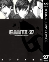 GANTZ 27 ebook by 奥浩哉