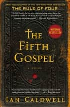 The Fifth Gospel ebook by Ian Caldwell