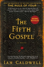The Fifth Gospel - A Novel ebook by Ian Caldwell