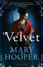 Velvet ebook by Mary Hooper