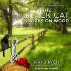 The Black Cat Knocks on Wood audiobook by Kay Finch