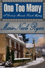 One Too Many - A David and Miranda French Mystery, #1 ebook by Marie-Nicole Ryan