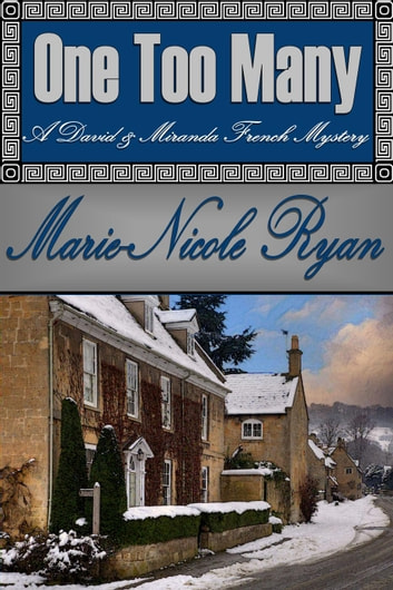 One Too Many - A David and Miranda French Mystery, #2 ebook by Marie-Nicole Ryan