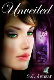 Unveiled - An Enlightened Novel ebook by S.J. Jensar