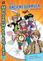 #5 The Ancient Formula - A Mystery with Fractions ebook by Melinda Thielbar, Maria Kristina Sb. Pantoja
