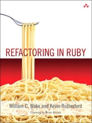 Refactoring in Ruby ebook by William C. Wake,Kevin Rutherford