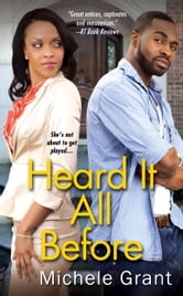 Heard It All Before ebook by Michele Grant