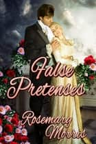 False Pretenses ebook by Rosemary Morris