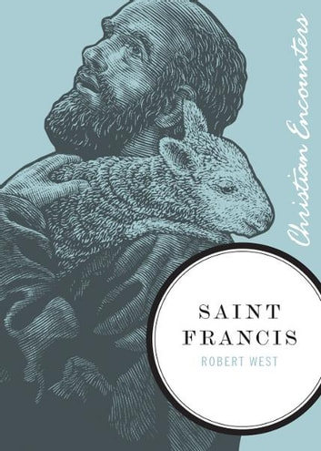 Saint Francis ebook by Robert West