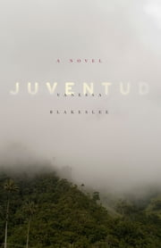Juventud ebook by Vanessa Blakeslee