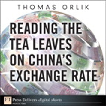 Reading The Tea Leaves On China S Exchange Rate Ebook By Thomas Orlik