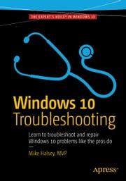 Windows 10 Troubleshooting ebook by Mike Halsey