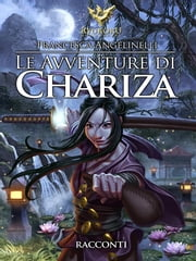 Le avventure di Chariza ebook by Francesca Angelinelli