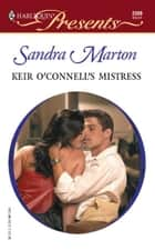 Keir O'Connell's Mistress ebook by Sandra Marton