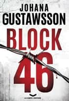 BLOCK 46 eBook by Johana Gustawsson, Valeria Pazzi