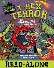 T-Rex Terror - The Supersaurus Legend Begins ebook by Timothy Knapman,Tim Wesson
