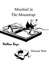 Mischief in 'The Mousetrap' ebook by Duncan Watt