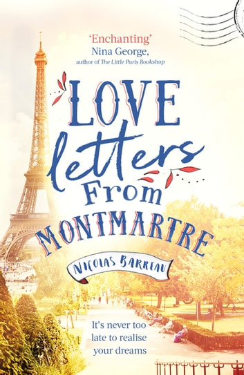 Love Letters from Paris ebook by Nicolas Barreau