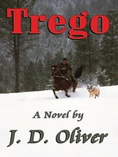 Trego ebook by J. D. Oliver