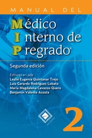 Manual del Médico Interno de Pregrado ebook by Benjamín Valente Acosta