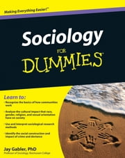 Sociology For Dummies ebook by Jay Gabler