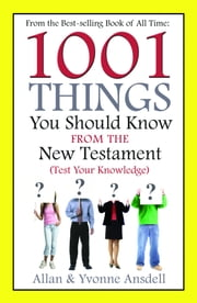 1001 Things you Should Know from the New Testament