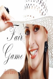 FAIR GAME ebook by chris Lewis