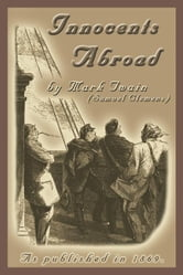 The Innocents Abroad ebook by Twain, Mark
