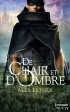De chair et d'Ombre ebook by Alex Lether