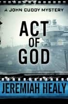 Act of God ebook by Jeremiah Healy