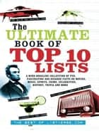 The Ultimate Book of Top Ten Lists ebook by ListVerse.com