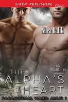 The Alpha's Heart ebook by Shea Balik