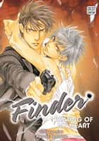 Finder Deluxe Edition: Beating of My Heart, Vol. 9 (Yaoi Manga) - Beating of My Heart ebook by