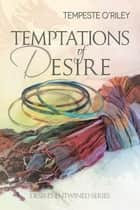 Temptations of Desire ebook by