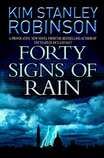 Forty Signs of Rain ebook by Kim Stanley Robinson