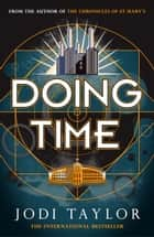 Doing Time eBook by Jodi Taylor
