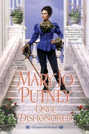 Once Dishonored - An Empowering & Thrilling Historical Regency Romance Book ebook by Mary Jo Putney