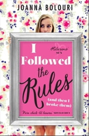 I Followed The Rules ebook by Joanna Bolouri