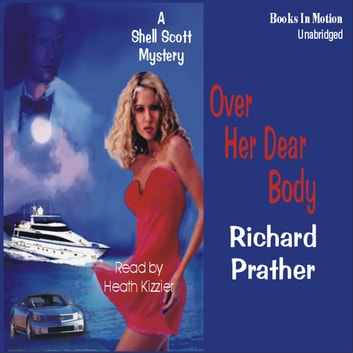 Over Her Dear Body audiobook by Richard Prather